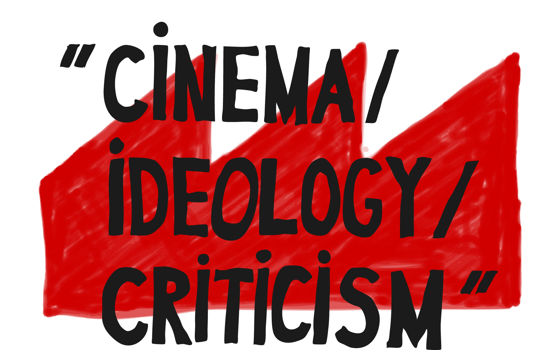 """Cinema / Ideology / Criticism"""